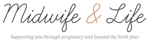 Midwife and Life parenting blog