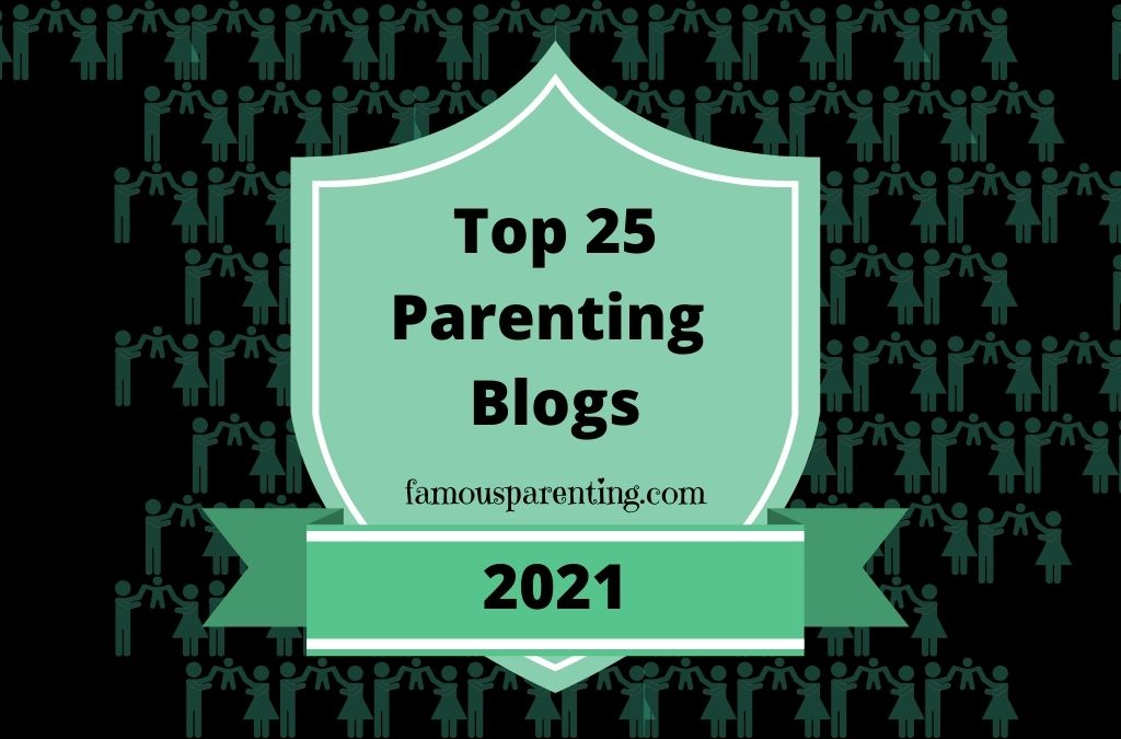 Top 25 Parenting Blogs for 2021